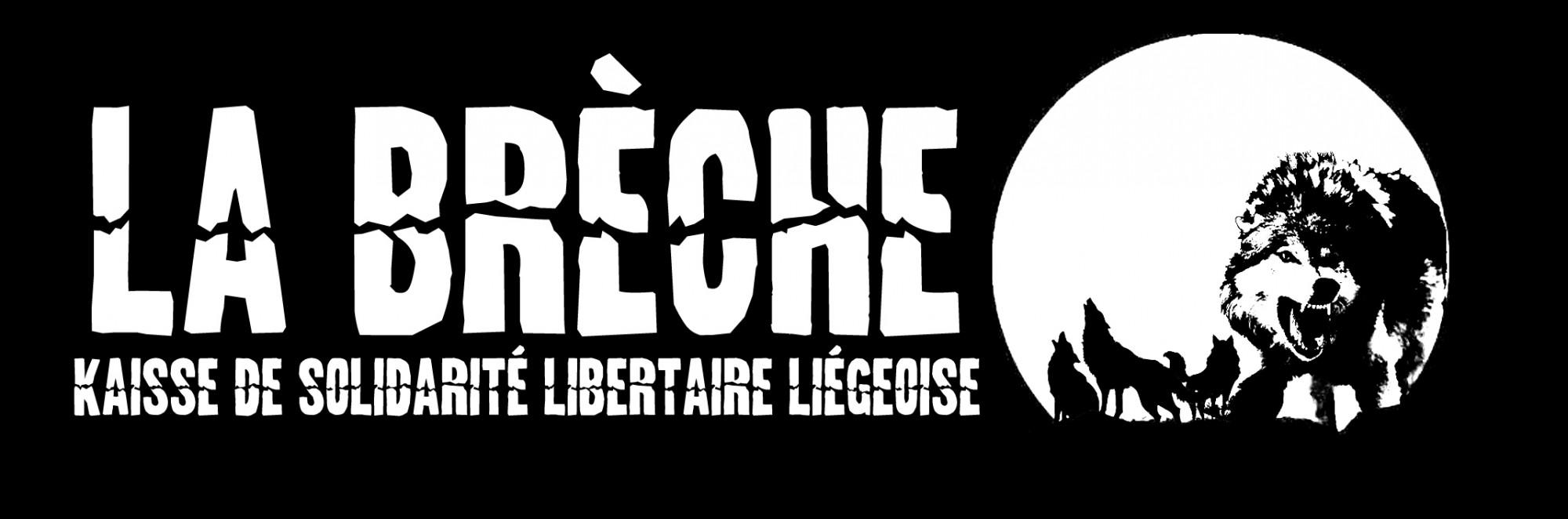 La Brèche – kaisse de solidarité libertaire liégeoise